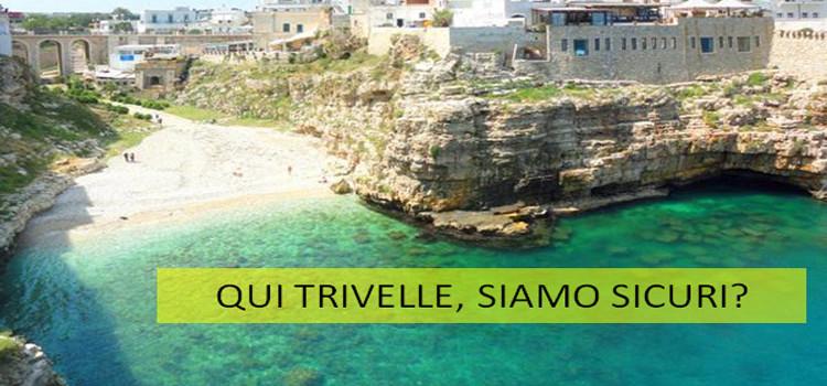 La Puglia, il mare e la consapevolezza delle trivelle