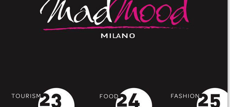 MadMood: turismo, cibo e moda a Milano