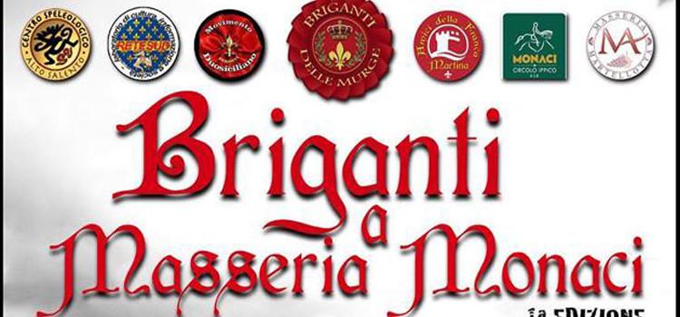 Briganti a Masseria Monaci