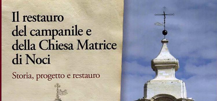 Il restauro del campanile e della Chiesa Matrice di Noci