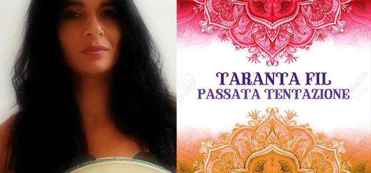 Passata Tentazione: il nuovo singolo di Taranta Fil