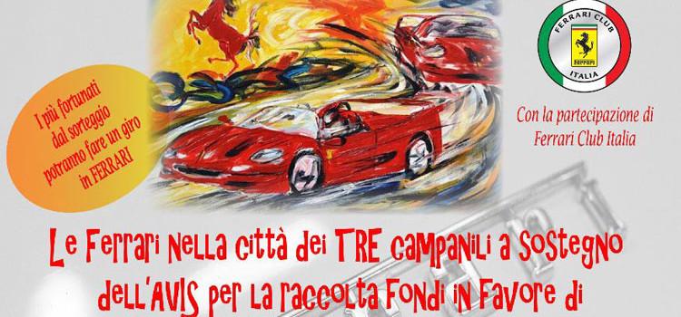 AVIS: Ferrari in città per raccogliere fondi