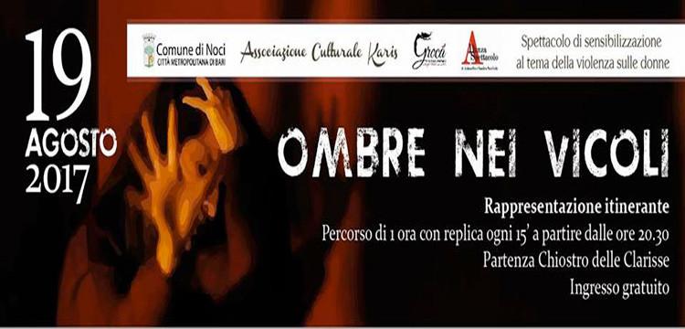 """""""Ombre nei vicoli"""", spettacolo itinerante contro la violenza sulle donne"""
