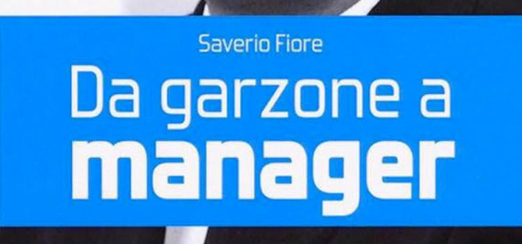"""""""Da garzone a manager"""", Saverio Fiore presenta il suo nuovo libro"""