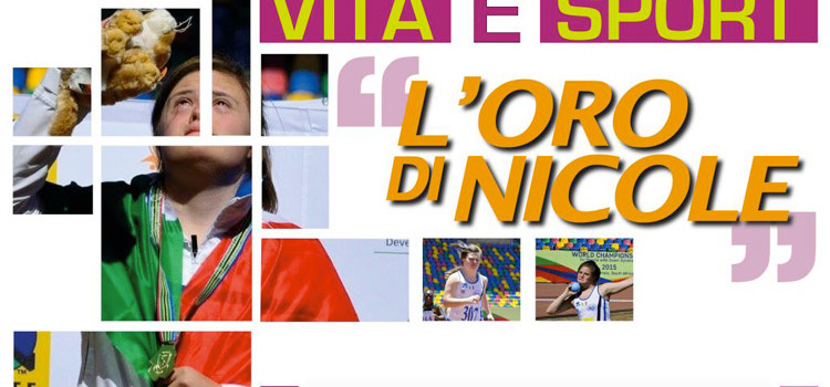 Vita e Sport: l'oro di Nicole