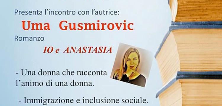 """Io e Anastasia"", Uma Gusmirovic ospite dei Presidi del Libro"