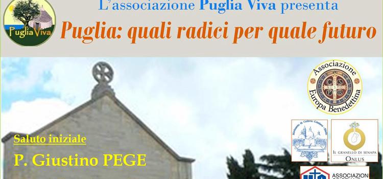 Puglia: quali radici per quale futuro
