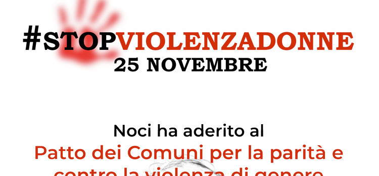25 Novembre: Noci celebra la Giornata nazionale per l'eliminazione della violenza contro le donne