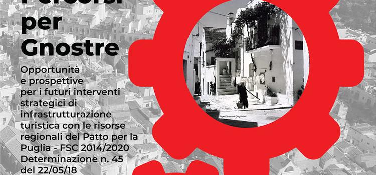 Percorsi per Gnostre: un progetto di riqualificazione del centro storico a fini turistici