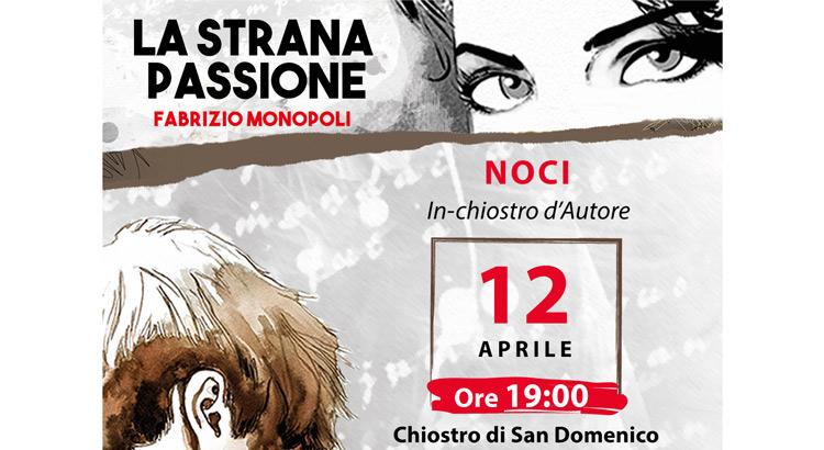 Presentazione-LA-STRANA-PASSIONE--NOCI