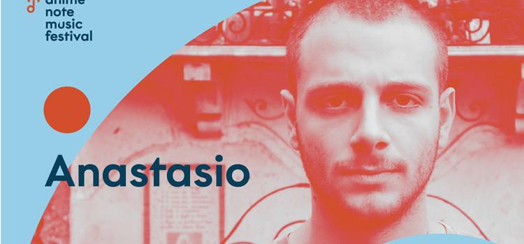 Animenote: concerto di Anastasio posticipato e gratuito