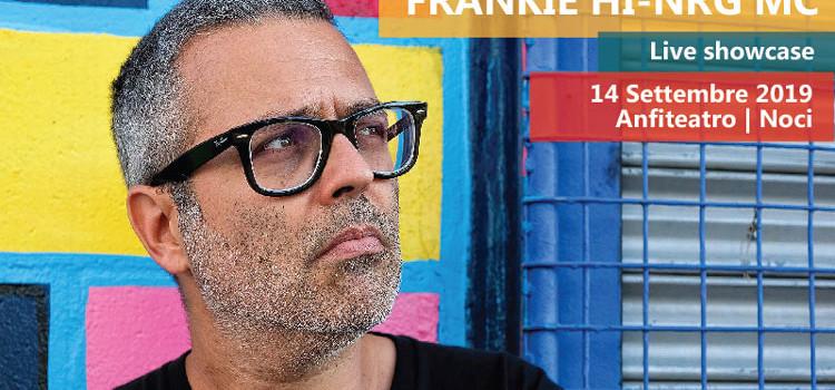Frankie hi-ngr mc a Noci il 14 settembre