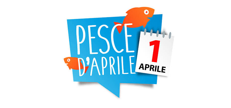 Pesce d'aprile: oggi niente scherzi, ma capiamo perché si festeggia