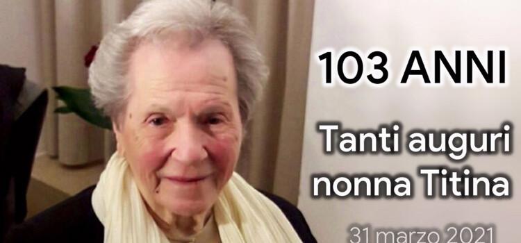 Auguri a nonna Titina Sansonetti: oggi compie 103 anni