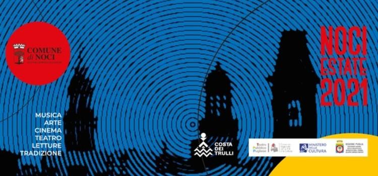 Noci Estate 2021: rassegne e appuntamenti della tradizione, tra conferme e novità
